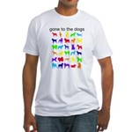 gone to the dogs rainbow Fitted T-Shirt