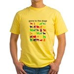 gone to the dogs rainbow Yellow T-Shirt