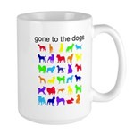 gone to the dogs rainbow Large Mug
