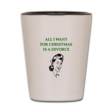 christmas divorce joke gifts Shot Glass