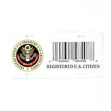 REGISTERED U.S. CITIZEN Aluminum License Plate