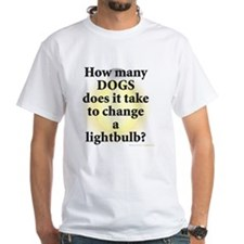 Dogs Change Lightbulb Shirt