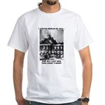 Berlin 1933 White T-Shirt