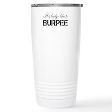 Its Lady Like to Burpee Travel Mug