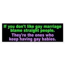 gay marriage... Bumper Bumper Sticker