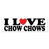 I Love Chow Chows Bumper Bumper Sticker