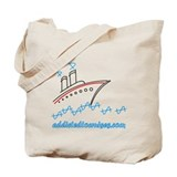 Addicted to Cruises Tote Bag