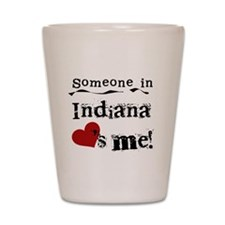 Someone in Indiana Shot Glass