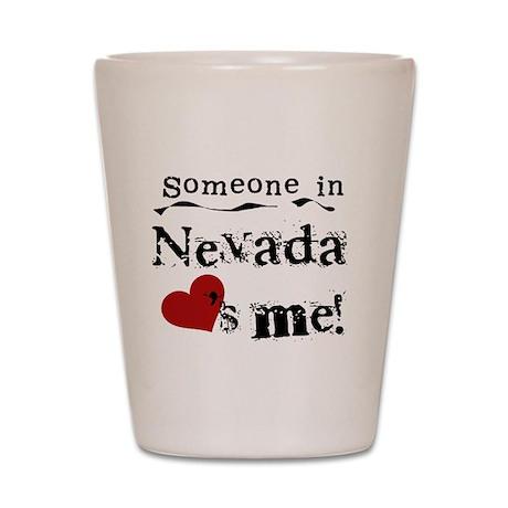 Nevada Loves Me Shot Glass