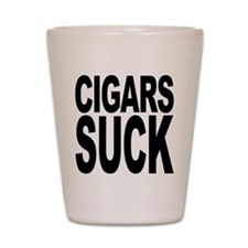 Cigars Suck Shot Glass