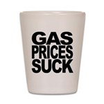 Gas Prices Suck Shot Glass
