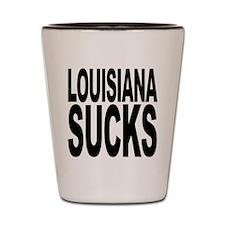 Louisiana Sucks Shot Glass