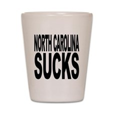North Carolina Sucks Shot Glass