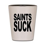 Saints Suck Shot Glass