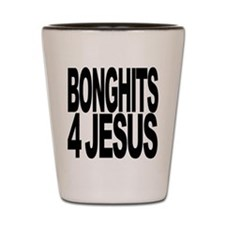 Bonghits 4 Jesus Shot Glass
