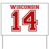 Wisconsin 14 Yard Sign