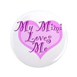"My Mimi Loves Me 3.5"" Button"