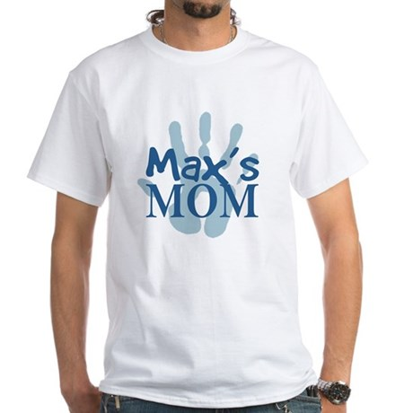 Max's Mom White T-Shirt