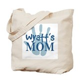 Wyatt's Mom Tote Bag