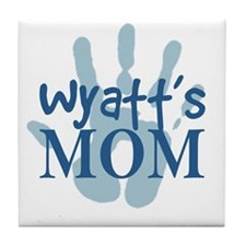 Wyatt's Mom Tile Coaster