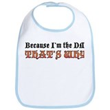 Because I'm the DM Bib