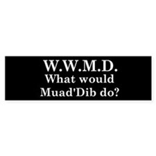 What would Muad'Dib do? Bumper Sticker