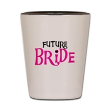 Future Bride Hot Pink Shot Glass