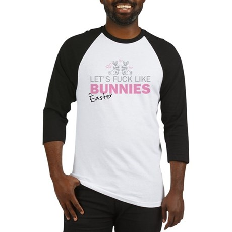 Let's fuck like bunnies (East Baseball Jersey