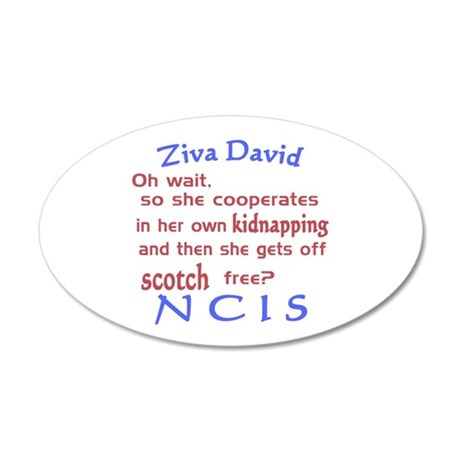NCIS Ziva Quote: Scotch Free 20x12 Oval Wall Decal