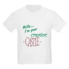 Castle quote: I'm Your Creator T-Shirt