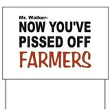 pissed off farmers Yard Sign