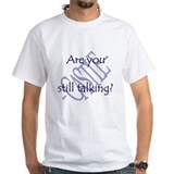 Beckett Quote - Still Talking Shirt