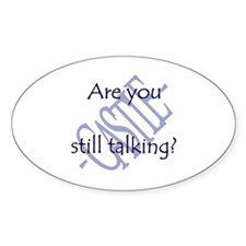 Beckett Quote - Still Talking Sticker (Oval 10 pk)