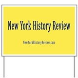 New York History Review Yard Sign