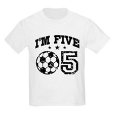 Five Year Old Soccer T-Shirt