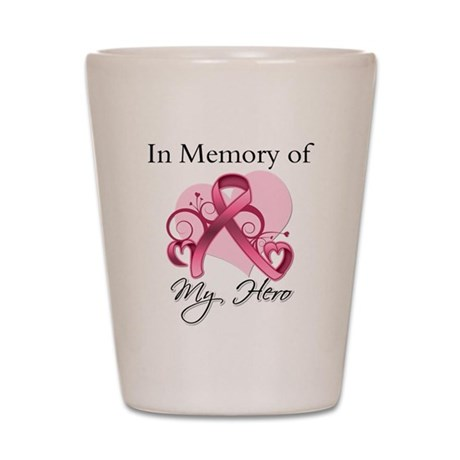 Breast Cancer In Memory Hero Shot Glass