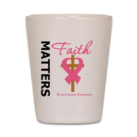Faith Matters Breast Cancer Shot Glass