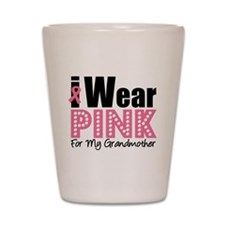 I Wear Pink Grandmother Shot Glass