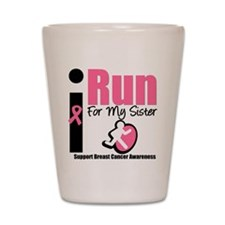 I Run For Breast Cancer Shot Glass