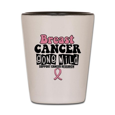 Breast Cancer Gone Wild Shot Glass