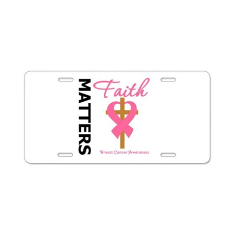 Faith Matters Breast Cancer Aluminum License Plate