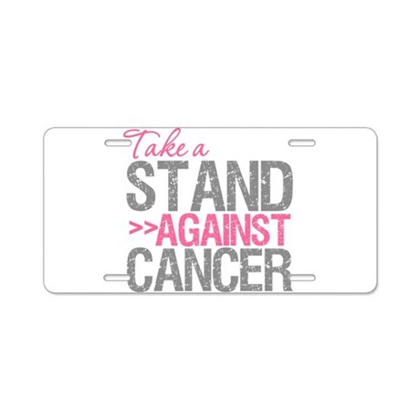 Take a Stand Breast Cancer Aluminum License Plate