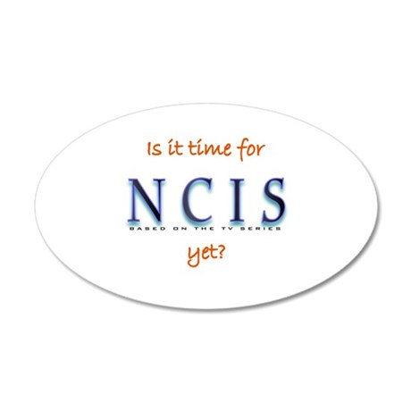 Time for NCIS? 20x12 Oval Wall Decal