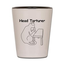 Head Torturer Shot Glass