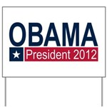 Obama President 2012 Yard Sign