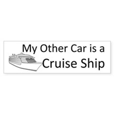 My Other Car... Cruise Ship Bumper Sticker