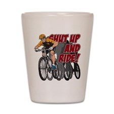 Shut Up and Ride Bike Shot Glass