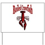 Boiled Crawfish Yard Sign