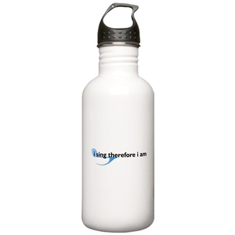 I Sing Therefore I Am Stainless Water Bottle 1.0L