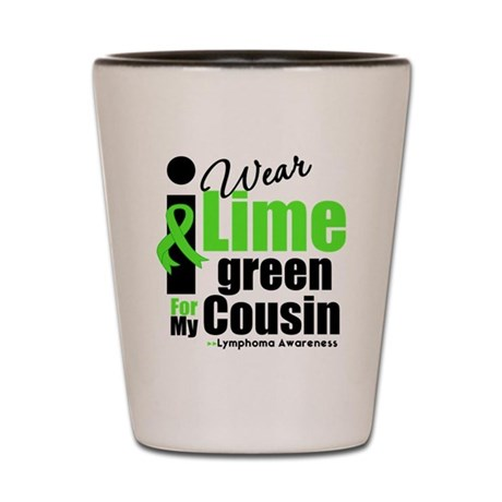 I Wear Lime Green Cousin Shot Glass